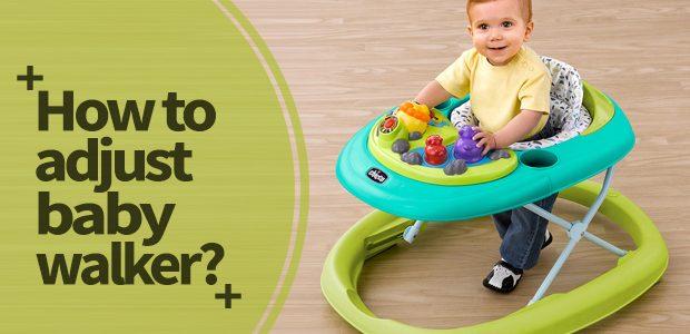 How to adjust baby walker